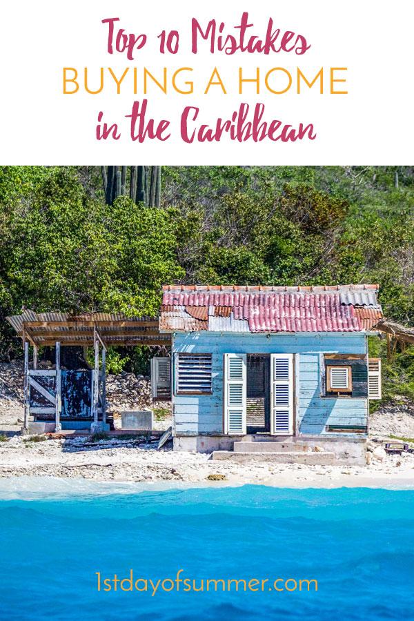 Los 10 errores principales al comprar una casa en el Caribe