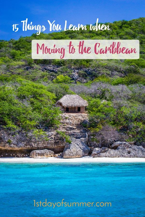 15 cosas que aprendes mudarte al Caribe